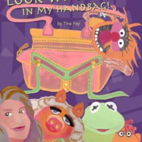Look Who Lives in my Handbag! Book by Tina Fey, Illustration by Janice Lizabeth