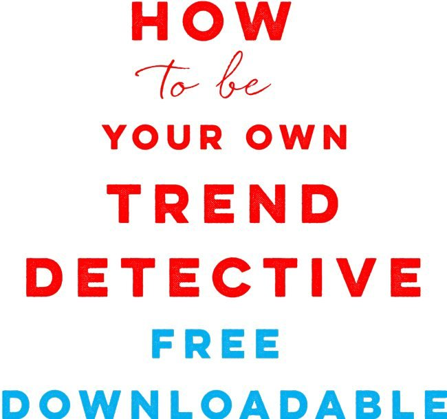 how-to-be-trend-detective